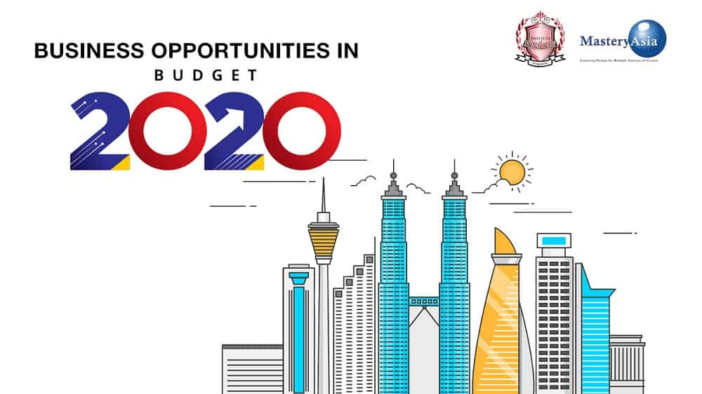 What Are The Business Opportunities from Malaysia's Budget 2020?
